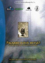 Metsiensuojelun tavoitteita 2000-luvun suomessa - BirdLife Suomi