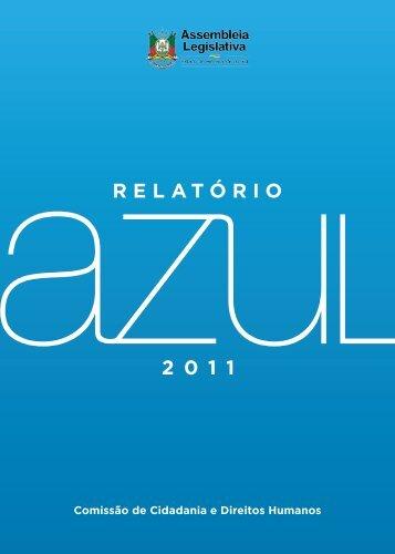 Relatório Azul 2011 - Assembléia Legislativa