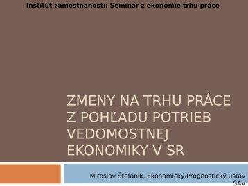 seminar 16 zmeny na trhu prace vedemostna ekonomika - Inštitút ...