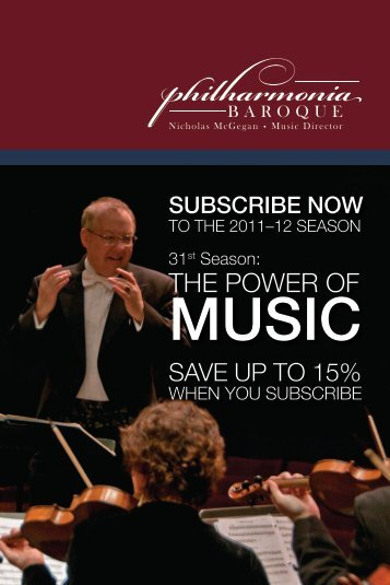 THE POWER OF - Philharmonia Baroque Orchestra