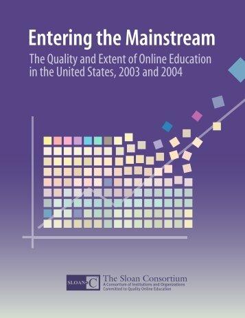 Entering the Mainstream - The Sloan Consortium
