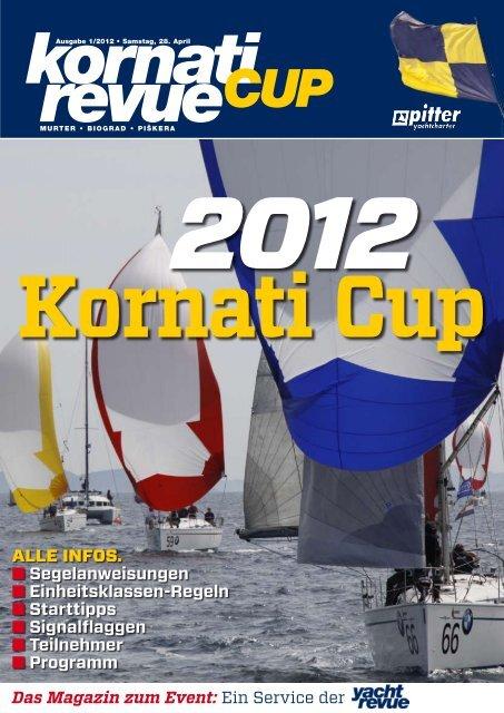 Kornati Cup 2012 - Pitter Regatten 2011