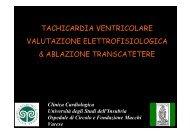 Tachicardia ventricolare valutazione elettrofisiologica e ablazione ...