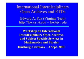 International Interdisciplinary Open Archives and ETDs