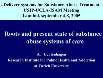 Roots and present state of substance abuse systems of care - UCLA ...