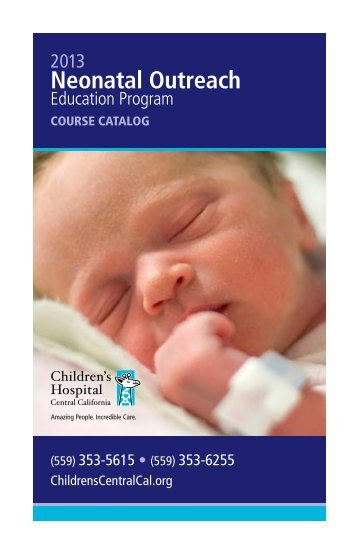 Neonatal Outreach - Children's Hospital Central California