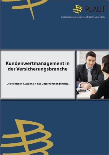 Kundenwertmanagement in der Versicherungsbranche Die richtigen ...