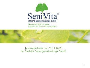 Jahresabschluss zum 31.12.2011 der SeniVita Sozial ...