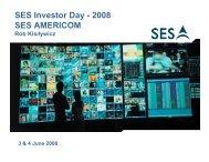 SES Investor Day - 2008 SES AMERICOM - SES.com