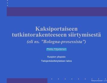 Kaksiportaiseen tutkintorakenteeseen siirtymisestä - Kuopion yliopisto