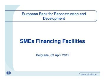 SMEs Financing Facilities SMEs Financing Facilities