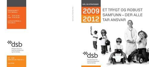 MÃ¥l og strategier 2009-2012 - Direktoratet for samfunnssikkerhet og ...