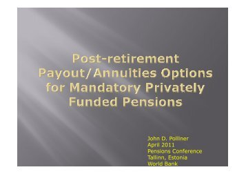 Post Retirement Payout/Annuities Options for Mandatory Privately