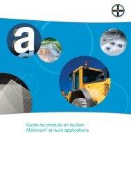 Guide de produits en feuilles Makrolon® et leurs ... - Sheffield Plastics
