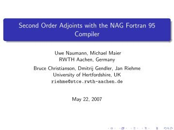 Second Order Adjoints with the NAG Fortran 95 Compiler - Autodiff.org