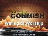 Willing to Worship - Faith Fellowship Church