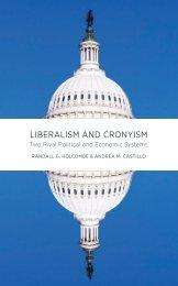 LIBERALISM AND CRONYISM - Mercatus Center