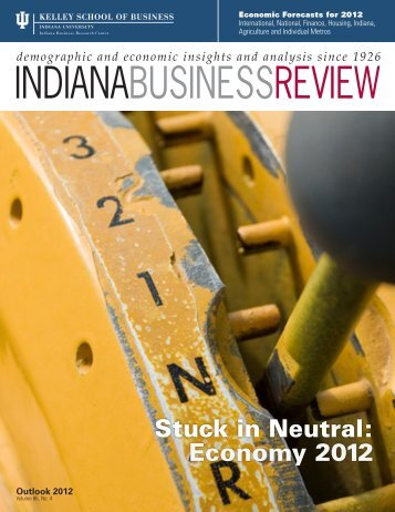 INDIANABUSINESSREVIEW - Indiana Business Research Center ...