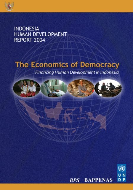 Download the Indonesia Human Development Report 2004. - UNDP