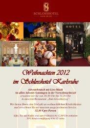 Weihnachten 2012 - Schlosshotel Karlsruhe