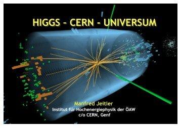 Higgs – CERN – Universum - HEPHY
