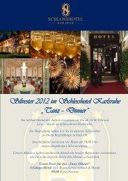 Silvester 2012 - Schlosshotel Karlsruhe