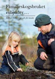 Familjeskogsbruket erbjuder … - Norra Skogsägarna