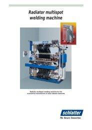 Radiator multispot welding machine - Schlatter