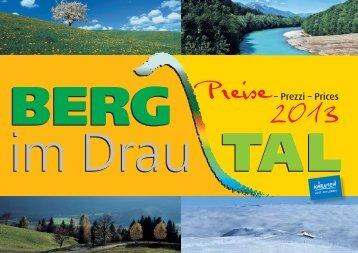 Prei'e – Prezzi – Prices - Berg Im Drautal
