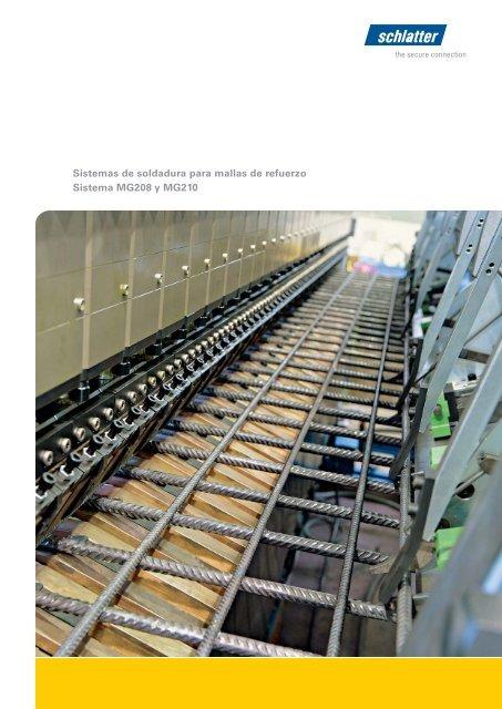 Sistemas de soldadura para mallas de refuerzo Sistema ... - Schlatter