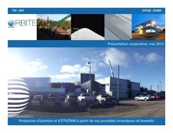 Présentation corporative, mai 2013 Production d'alumine et d'ÉTR ...