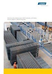 Sistemas de soldadura para mallas estándar y de diseño ... - Schlatter