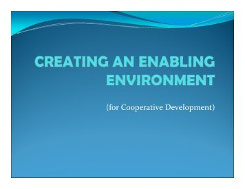 Creating an Enabling Environment for Cooperative Development