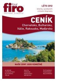 Chorvatsko, Bulharsko, Itálie, Rakousko, Maďarsko - FIRO-tour, a.s.