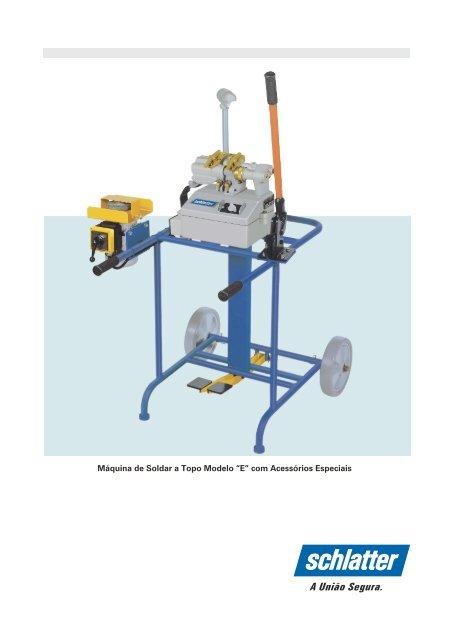 Download Catálogo Modelo E - Schlatter