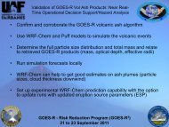 • Confirm and corroborate the GOES-R volcanic ash algorithm • Use ...