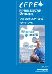 DOSSIER DE PRESSE Février 2013 - 116 000 Enfants Disparus
