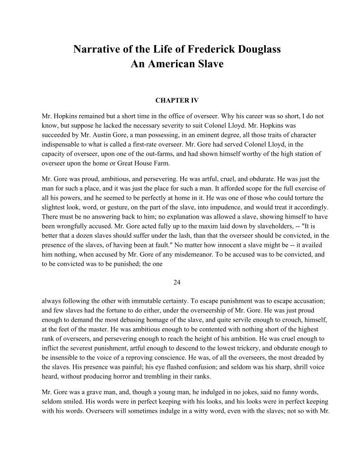 review of narrative of the life of frederick douglass, and american slave essay A narrative of the life of frederick douglass, an american slave was by far his most notable work and arguably the most recognizable and politically-influential slave account ever written while.