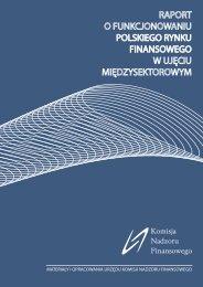 Raport o funkcjonowaniu polskiego rynku finansowego w ujęciu ...