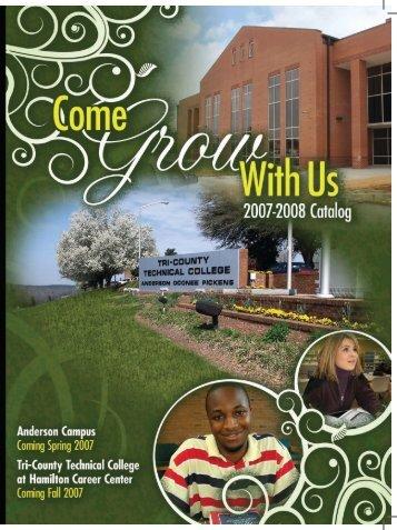 2007-08 College Catalog - Tri-County Technical College