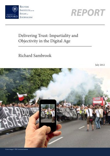 Delivering Trust: Impartiality and Objectivity in the Digital Age