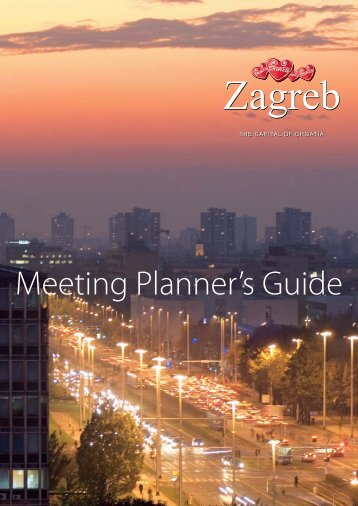 Meeting Planner's Guide - Zagreb tourist info