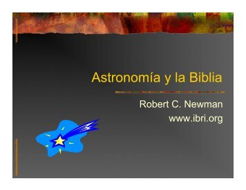 Astronomía y la Biblia - Newmanlib.ibri.org