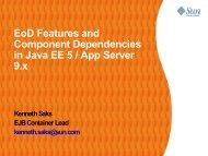EoD Features and Component Dependencies in Java EE 5 / App Server ...