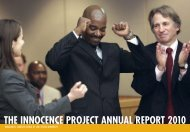 THE INNOCENCE PROJECT ANNUAL REPORT 2010