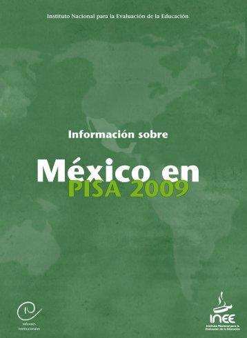 INEE-201102297-informacion_pisa2009 - Instituto Nacional para la ...