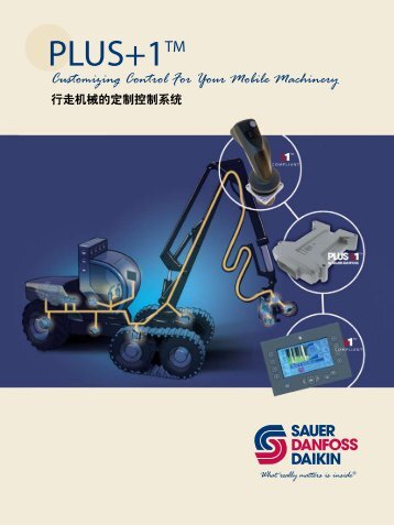 Customizing Control For Your Mobile Machinery - Sauer-Danfoss