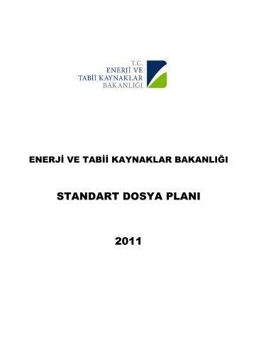 ETKB Standart Dosya Planı - Enerji ve Tabii Kaynaklar Bakanlığı