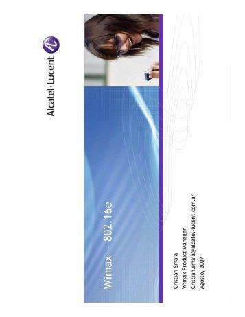 Cristian Smaia - Wi Max Product Manager de ALCATEL ... - CICOMRA