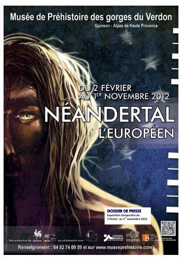 Néandertal l'Européen - Musée de Préhistoire des Gorges du Verdon